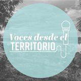 Voces desde el Territorio
