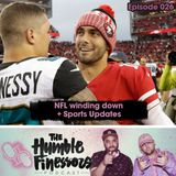 026 - NFL Football Winding Down + Sports Updates