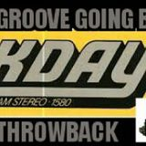 THE GROOVE GOING BACK TO KDAY THROWBACK MIXX