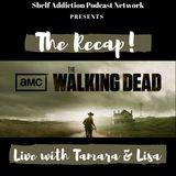 The Recap! The Walking Dead