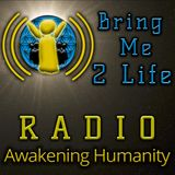 5 Hours of Conscious Music - Bring Me 2 Life Radio Oct. 1