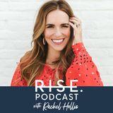 Rise Podcast by Rachel Hollis