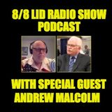 8/8/18 With Our Very Special Guest Andrew Malcolm