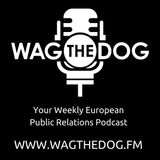 Wag The Dog FM - The European PR Podcast