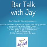 Bar Talk with Jay 4-26-2018