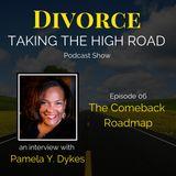 The COMEBACK Roadmap | Episode 06 | Pamela Y. Dykes