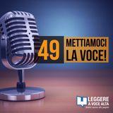 49 - Allenarsi alla lettura a voce alta