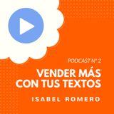 Cómo vender más gracias a tu contenido, con Isabel Romero - CW Podcast #2