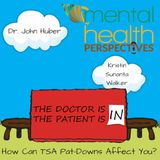 Mental Health Perspectives: How Can TSA Pat-Downs Affect You?