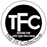 EPISODE ONE: TYLER BURROWES