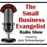 The Small Business Evangelist Radio Show