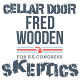 Episode 137: Fred Wooden for Congress