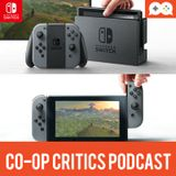 Co-Op Critics 027--Nintendo Switch Reveal