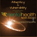Empowered Empaths: Vulnerability and Authenticity