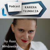 Podcast_Kariera_Tłumacza_Odcinek_01