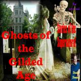 Ghosts of the Gilded Age | Interview with David Domine | Podcast