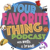 Your Favorite Thing Podcast Ep.1: Noah Cyrus