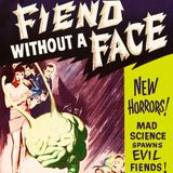 Episode 385: Fiend Without a Face (1958)