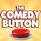 The Comedy Button: Episode 356