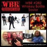 WBR #282 - Whiskey Bottle Savior!