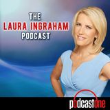 NEW: The Laura Ingraham Podcast