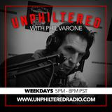 Unphiltered with Phil Varone