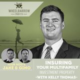 Insuring your multifamily investment property with Kelly Thomas