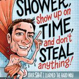 Take a Shower & Show Up On Time