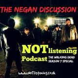 Ep.209 - The Negan Discussion: The Walking Dead Season 7 Special