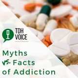 Myths Vs. Facts About Addiction