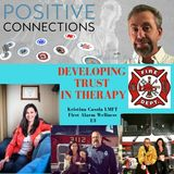 Developing Trust in Therapy:  Kristina Casola LMFT First Alarm Wellness