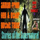 Axman From Hell & Other Gothic Tales   Interview with Keven McQueen   Podcast