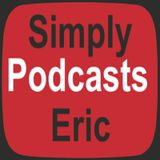 Simply Eric Podcasts