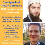 Special Guest Hassan Shibly - #Travelban, #MuslimBan, Know Your Rights