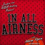 In all Airness. Jordan-era / NBA History