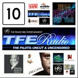 "TFE - Radio: The Pilots Episode #10: ""2014 Happy New Year!"" - Thursday January 2nd 2014. - 10 Minute Clip"