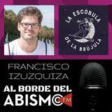 FRANCISCO IZUZQUIZA. La Escóbula de la Brújula y el poder del podcasting