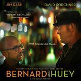 Dan Mirvish on Bernard & Huey