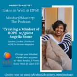 Creating A Mindset of HOPE: Building Resiliency with Angelia Stone