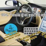 #104 Tesla y el coche electrico