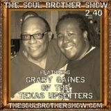 The Soul Brother Show Featuring Grady Gaines of the Texas Upsetters