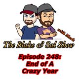 B&S Episode 248: End of A Crazy Year