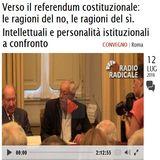 Verso il referendum costituzionale: le ragioni del no, le ragioni del sì. Intellettuali e personalità istituzionali a confronto