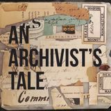 An Archivist's Tale