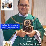 Alfa y Omega con el Padre Rolando Torres - 1 de Diciembre