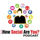 The How Social Are You Podcast