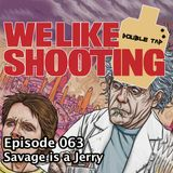 WLS Double Tap 063 - Savage is a Jerry