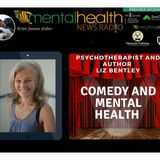 Comedy and Mental Health with Psychotherapist and Author Liz Bentley