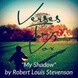 """My Shadow"" by Robert Louis Stevenson"