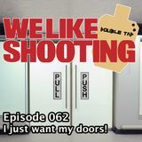 WLS Double Tap 062 - I just want my doors!